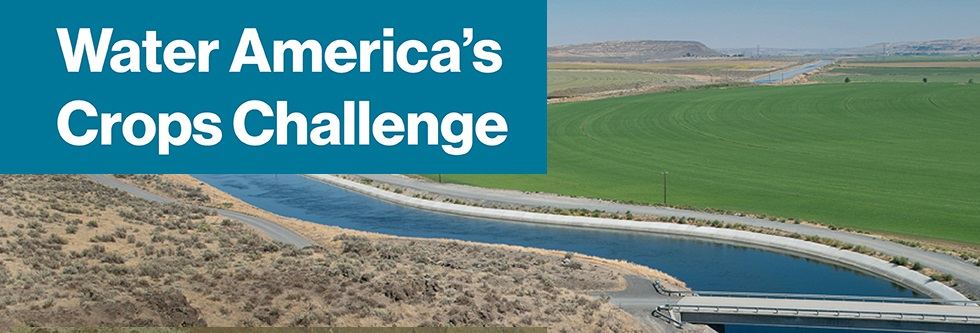 New prize competition seeks to improve reliability of water deliveries for America's crops by reducing water seeping from canals