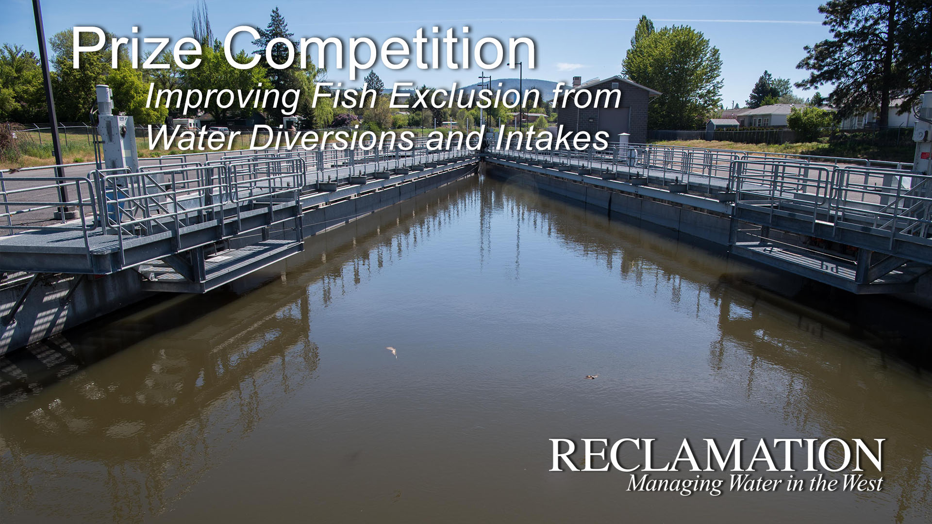 Fish Exclusion Prize Competition