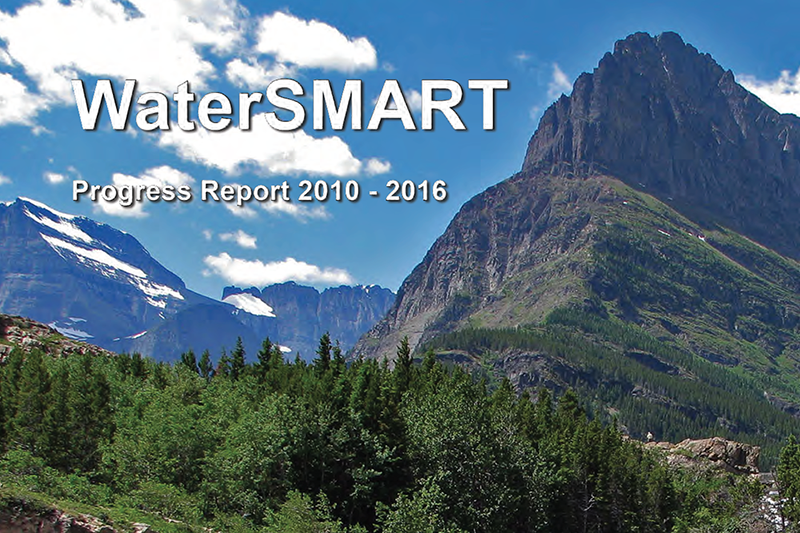 WaterSMART Progress Report 2010 - 2016